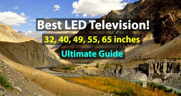 best led tv buying guide