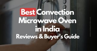9 Best Microwave Oven In India (2020) | Best Convection Microwave Oven – Reviews & Buyer's Guide!