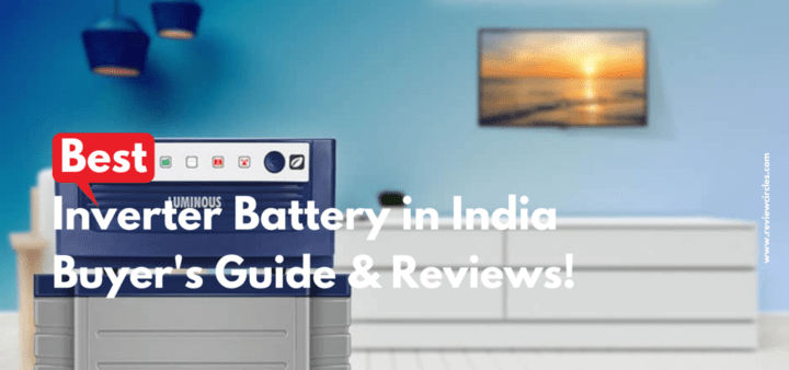 Best-Inverter-Battery-in-India-Buyer's-Guide-and-Reviews