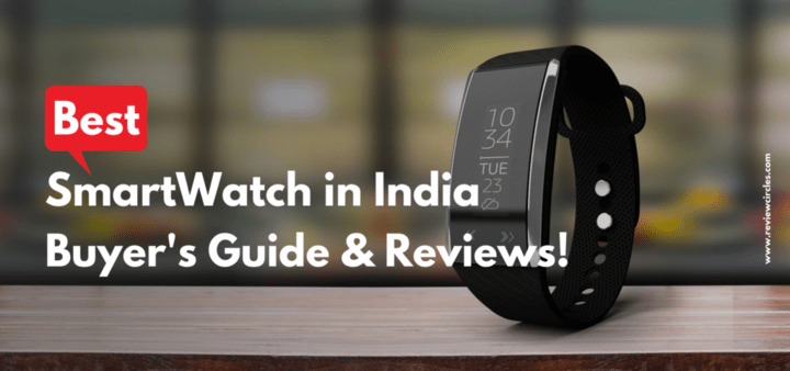 Smartwatch-in-India-Buyer's-Guide-and-Reviews
