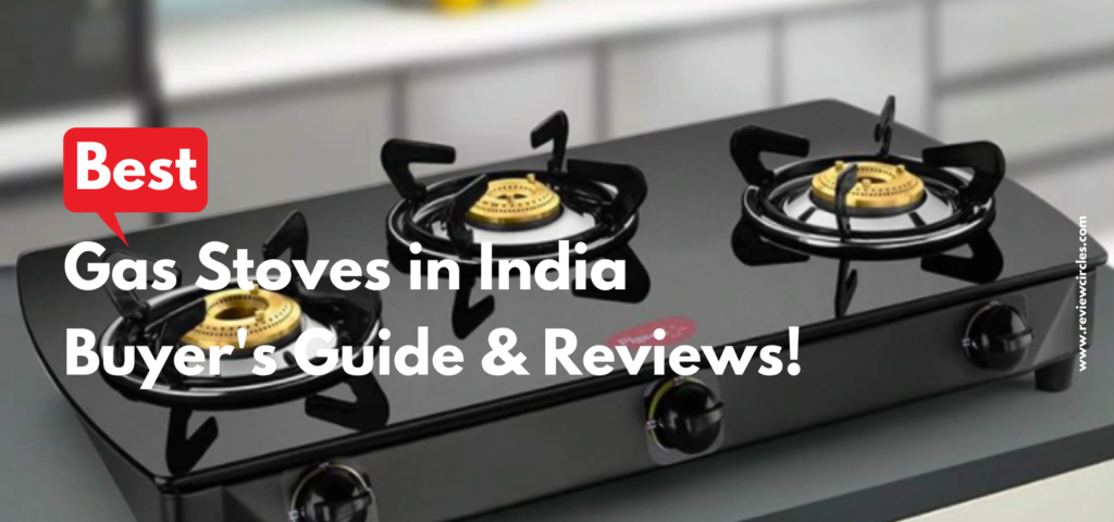 Best-gas-stoves-in-India-Buyer's-Guide-and-Reviews